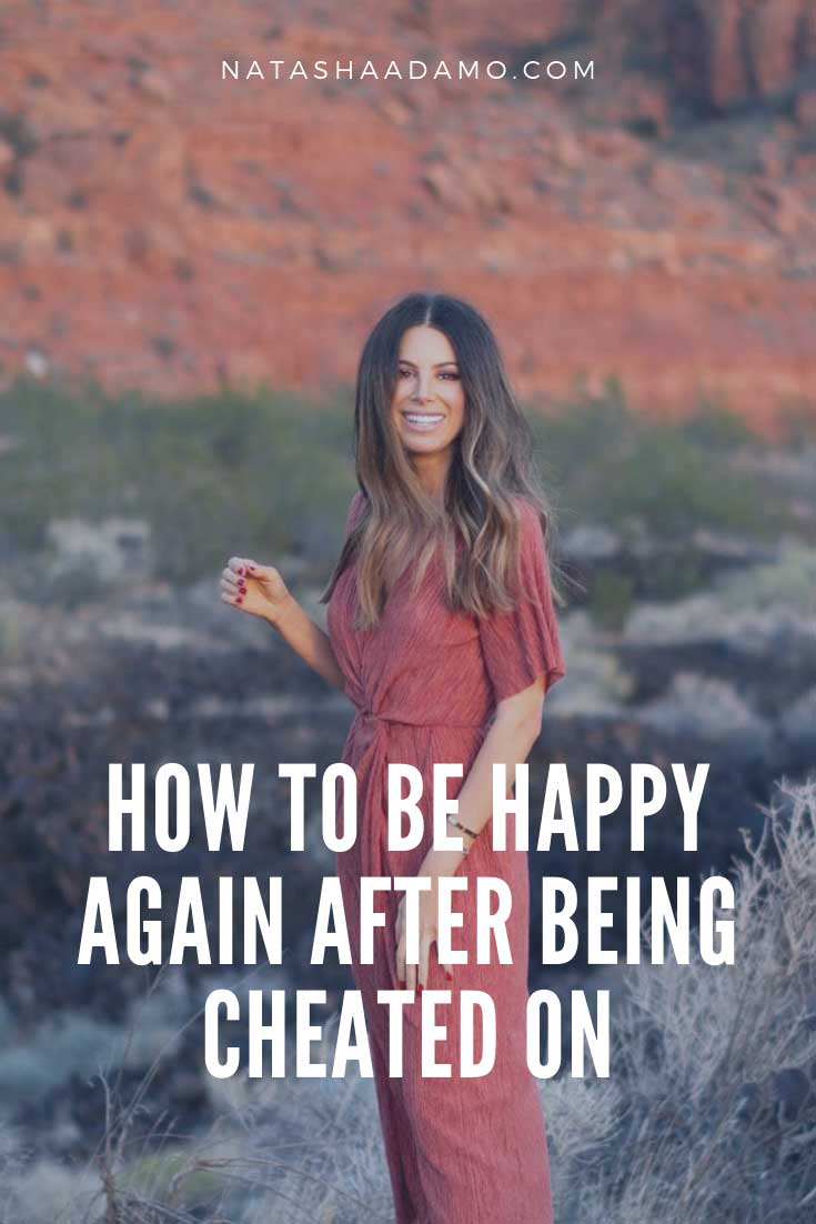 HOW TO BE HAPPY AGAIN AFTER BEING CHEATED ON